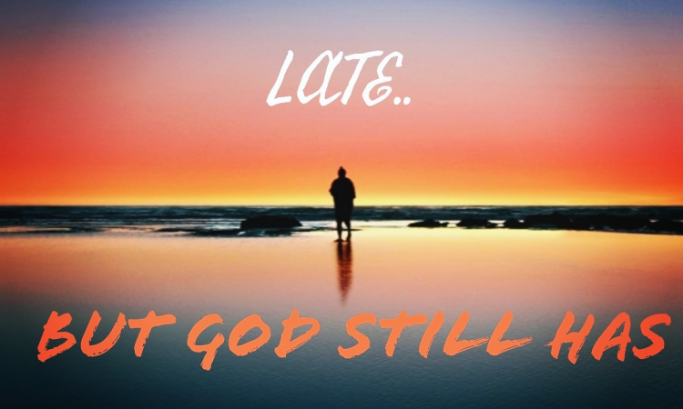 GOD STILL HAS A PLAN FOR YOU.