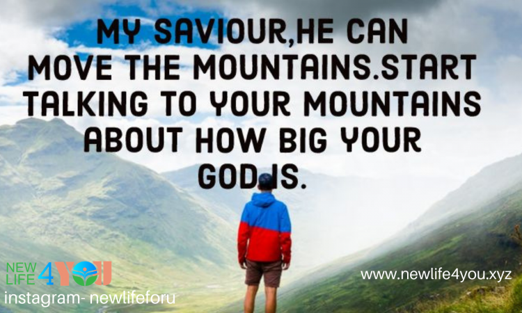 GOD CAN MOVE MOUNTAINS