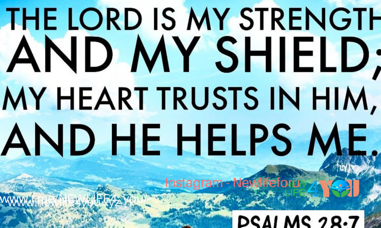 THE LORD IS MY STRENGTH....