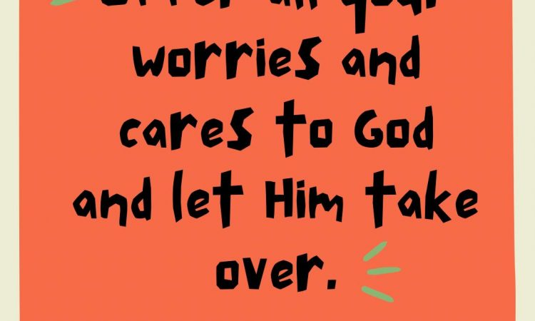 He loves you and He will take care of everything for you.