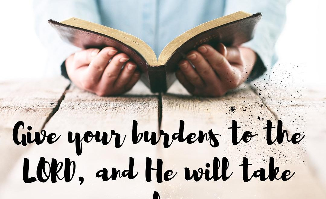 Jesus says to you this day, Cast all your burdens and concerns upon Me, beloved. I am willing and able to take it all.