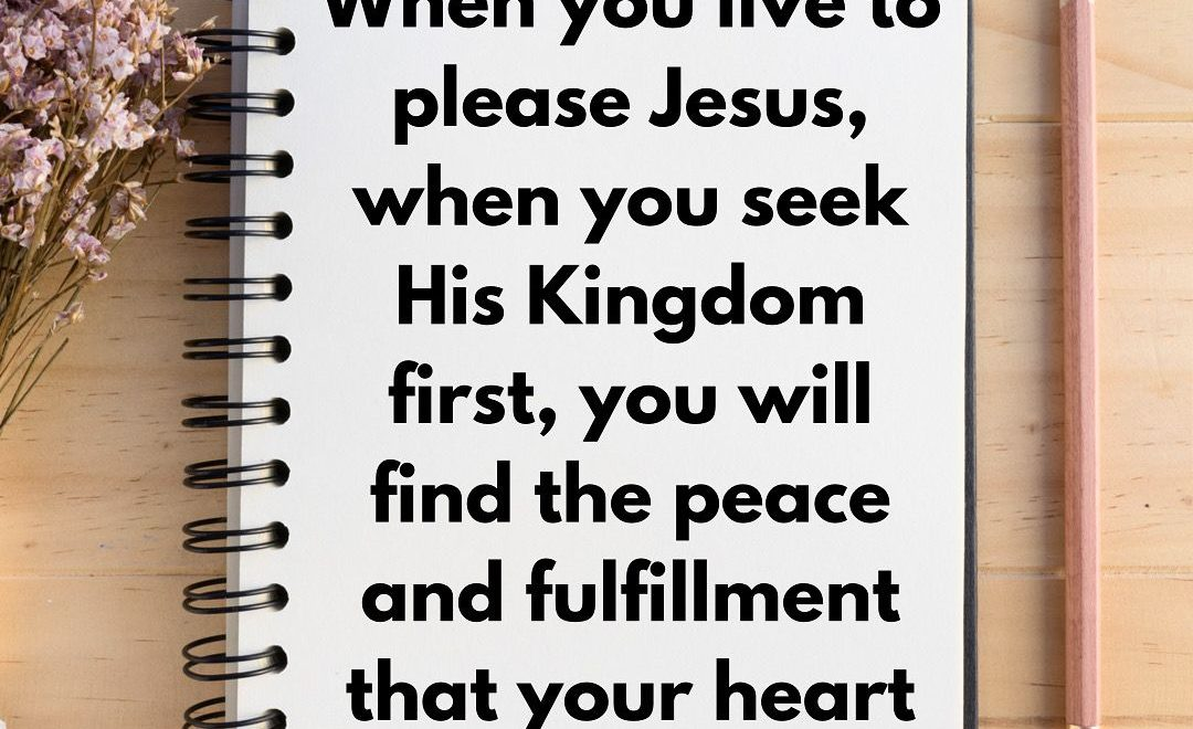 When you seek God every day, He will meet your needs.