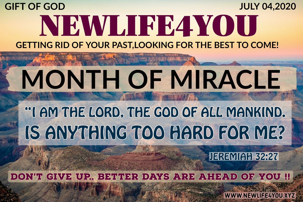 NEWLIFE4YOU  E-MAGAZINE  JULY, 2020